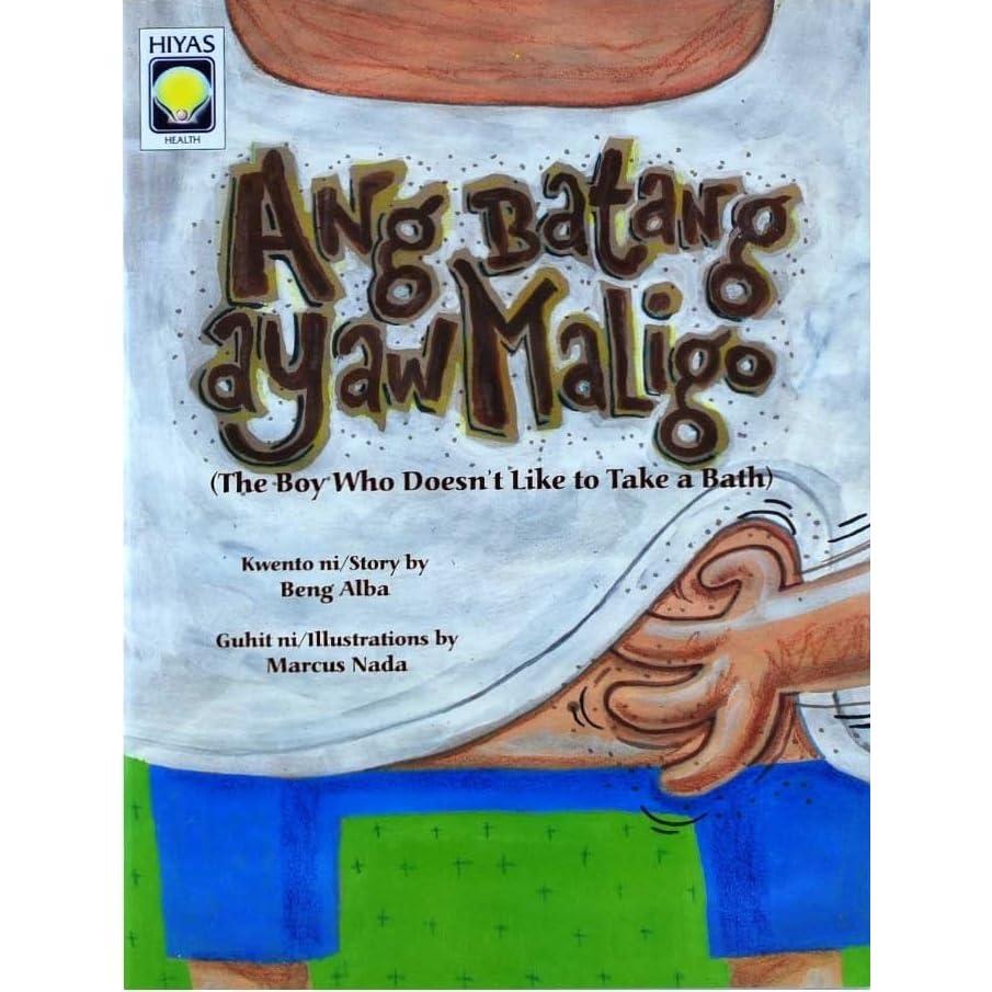Ang Batang Ayaw Maligo by Beng Alba