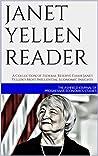 Janet Yellen Reader by The Ashfield Journal of Pro...
