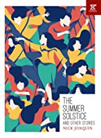 "list the characters of summer solstice by nick joaquin 1 romanticism as reflected in the selected works of nick joaquin:  5 the ""summer solstice"" by nick joaquin is about the morretas and their."