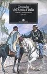 Cronache dell'Unità d'Italia. 1859-1861