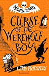 Curse of the Werewolf Boy (Maudlin Towers #1)