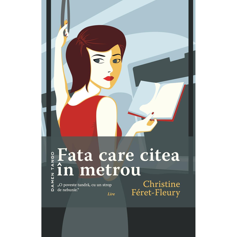 Fata care citea în metrou by Christine Féret-Fleury