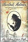 Sherlock Holmes - The Complete Novels & Stories : Volume 1