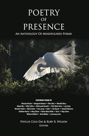 Poetry of Presence: An Anthology of Mindfulness Poems