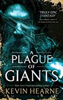 A Plague of Giants (Seven Kennings #1)