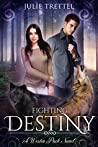 Fighting Destiny (Westin Pack, #2)