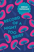 Record of a Night too Brief (Japanese Novellas Book 3)
