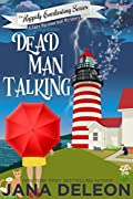 Dead Man Talking (Happily Everlasting, #1)