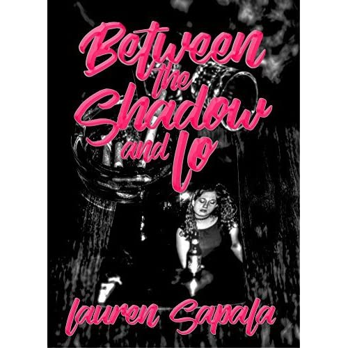 Download Between The Shadow And Lo By Lauren Sapala
