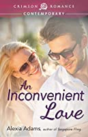 An Inconvenient Love (Crimson Romance)