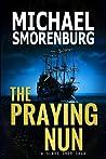The Praying Nun - A Slave Saga Book 1