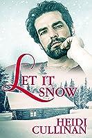 Let It Snow (Minnesota Christmas, #1)