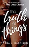 The Truth of Things (The Truth Duet, #1)