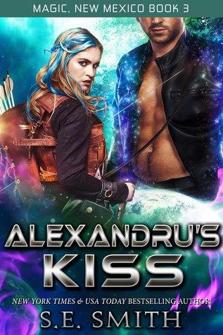 Alexandru's Kiss (Magic, New Mexico, #3)