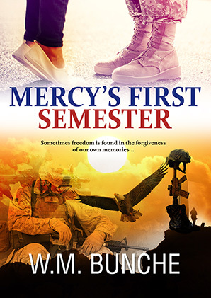 Mercy's First Semester by W.M. Bunche