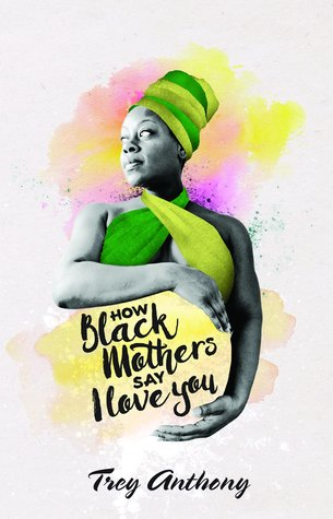 How Black Mothers Say I Love You