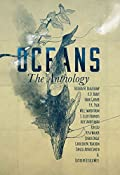 Oceans: The Anthology (Frontiers of Speculative Fiction, #2)