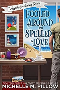 Fooled Around and Spelled in Love (Happily Everlasting #3)