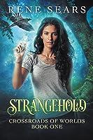 Strangehold (Crossroads of Worlds, #1)