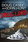 Drug Lord (High Ground, #2)