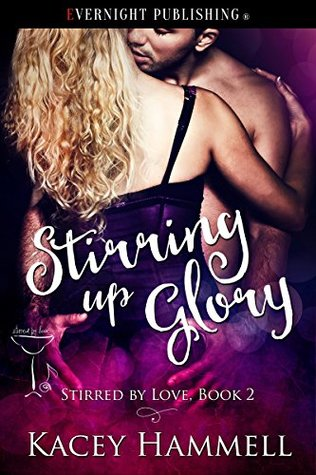 Stirring Up Glory (Stirred by Love Book 2)