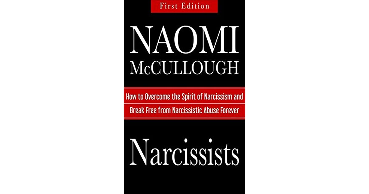 Narcissists: How to Overcome the Spirit of Narcissism and