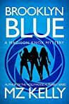 Brooklyn Blue (A Madison Knox Mystery #1)