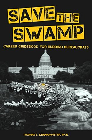 Save the Swamp: Career Guidebook for Budding Bureaucrats