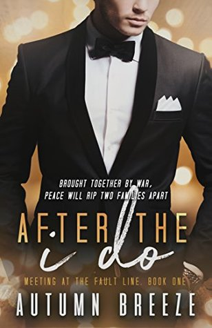 After the I Do by Autumn Breeze