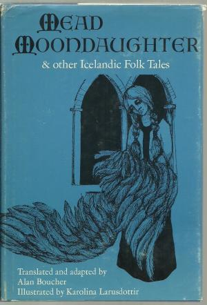 Mead Moondaughter & Other Icelandic Folk Tales
