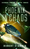 Phoenix In Chaos (Exodus, #3)