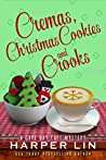 Cremas, Christmas Cookies, and Crooks (A Cape Bay Cafe Mystery #6)