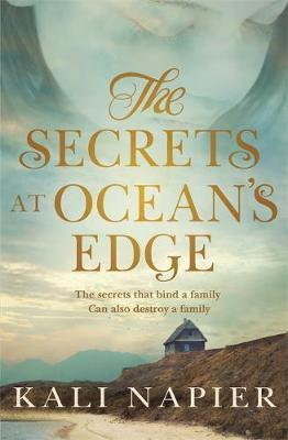 The Secrets at Ocean's Edge by Kali Napier