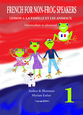 French for Non-Frog Speakers - Lesson 1: La famille et les animaux Myriam Esther