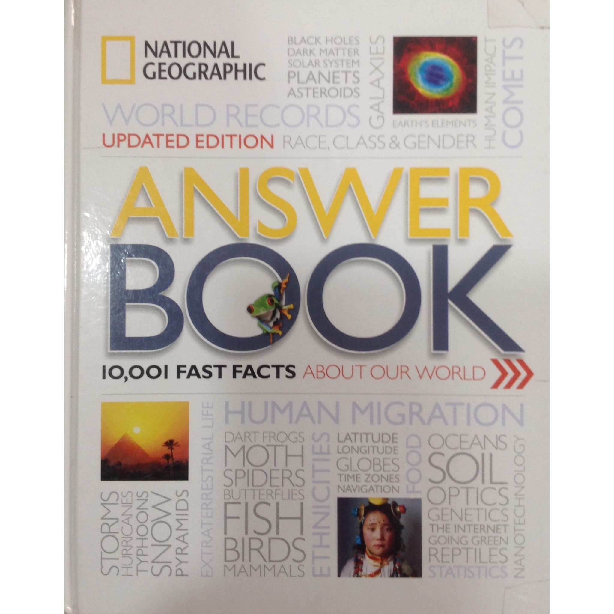 Answer Book,10001 Fast Facts About our World (First Edition,2016)  [Hardcover] [Jan 01, 2017] National Geographic Society by National  Geographic Society