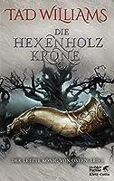 Die Hexenholzkrone 1 (The Last King of Osten Ard, #1)