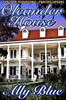 Oleander House (Bay City Paranormal Investigations Book 1)