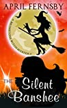 The Silent Banshee (Brimstone Witch Mystery #5)