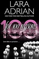 For 100 Reasons: A 100 Series Novel (Volume 3)