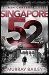 Singapore 52 (Ash Carter #1)