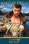 Thin Ice (Sleeper SEALs, #7)