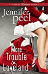 More Trouble in Loveland (Timeless Romance Single Book 6)
