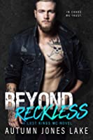 Beyond Reckless (Lost Kings MC, #8)