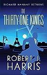 The Thirty-One Kings: Richard Hannay Returns  (The Richard Hannay Returns, #1)