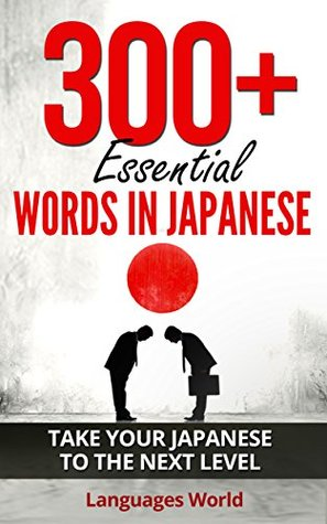 Learn Japanese: 300+ Essential Words In Japanese - Learn Words
