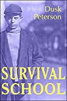 Survival School (Young Toughs)