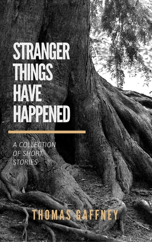 Stranger Things Have Happened