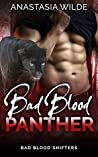 Bad Blood Panther (Bad Blood Shifters, #4)