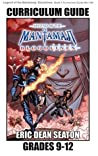 Legend of the Mantamaji: Bloodlines Curriculum Guide: Grades 9 - 12