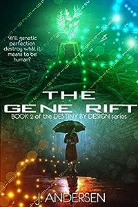 The Gene Rift